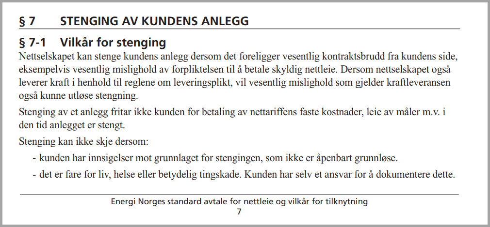 § 7-1 Vilkår for stenging